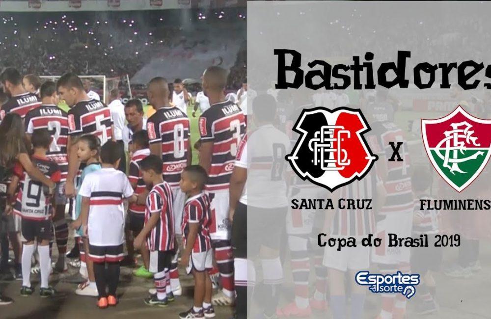 Bastidores – Santa Cruz x Fluminense
