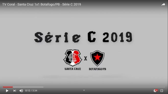 TV Coral – Santa Cruz 1×1 Botafogo/PB